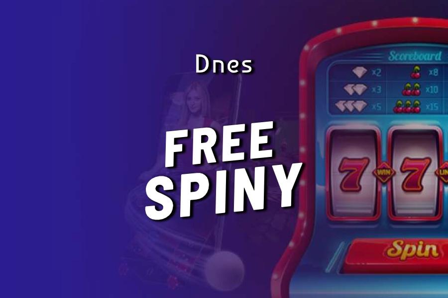 Free Spiny zadarmo DNES